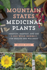 Mountain States Medicinal Plants - Briana Wiles