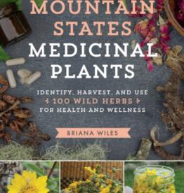 Mountain States Medicinal Plants - Briana Wiles