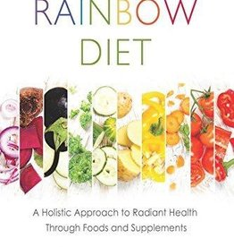 The Rainbow Diet - Deanna Minich