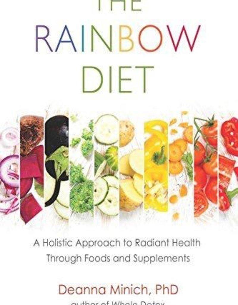 The Rainbow Diet - Deanna Minich