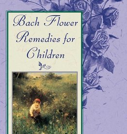 Bach Flower Remedies for Children- Barbara Mazzarella