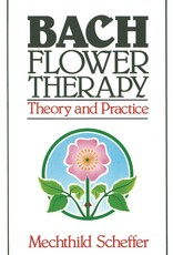 Bach Flower Therapy - Mechthild Scheffer