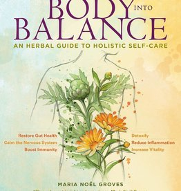 Body into Balance - Maria Noel Groves
