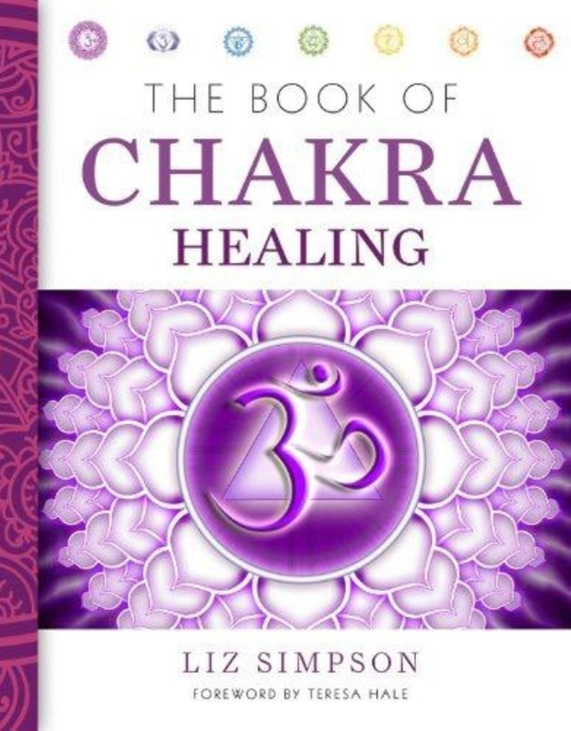 Book of Chakra Healing - Liz Simpson