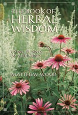 Book of Herbal Wisdom - Matthew Wood