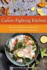 Cancer Fighting Kitchen - Rebecca Katz