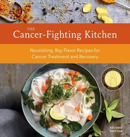 Cancer Fighting Kitchen - Rebecca Katz