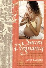 Sacred Pregnancy - Anni Daulter