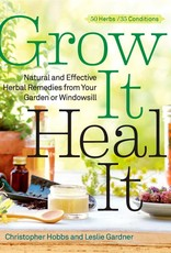 Grow It Heal It - Christopher Hobbs