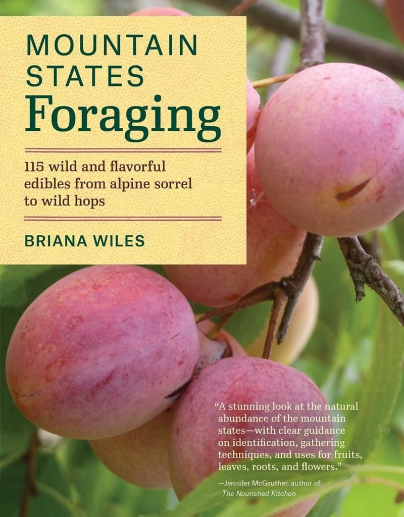Mountain States Foraging - Briana Wiles