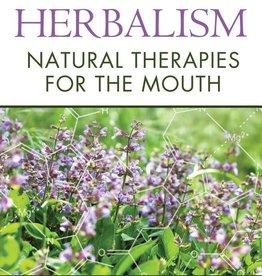 Dental Herbalism - Leslie Alexander