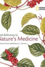 Desk Reference to Nature's Medicine - Steven Foster