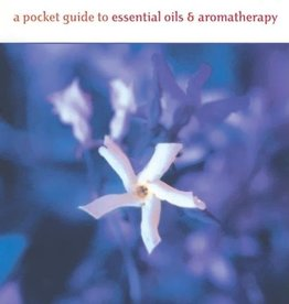 Essential Aromatherapy: A Pocket Guide to Essential Oils and Aromatherapy – Susan E. Worwood