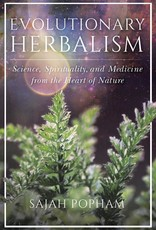 Evolutionary Herbalism - Sajah Popham