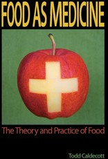 Food as Medicine - Todd Caldecott