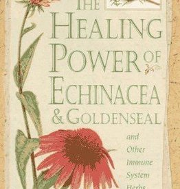 Healing Power of Echinacea & Goldenseal - Paul Bergner