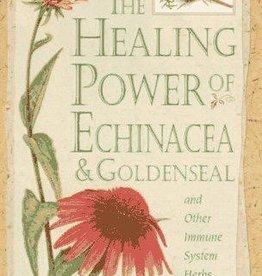 Healing Power of Echinacea & Goldenseal - Paul Bergner