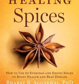 Healing Spices - Bharat Aggarwal