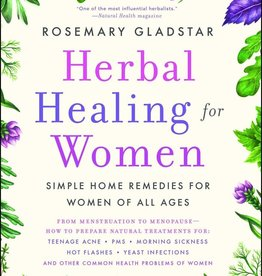 Herbal Healing for Women - Rosemary Gladstar