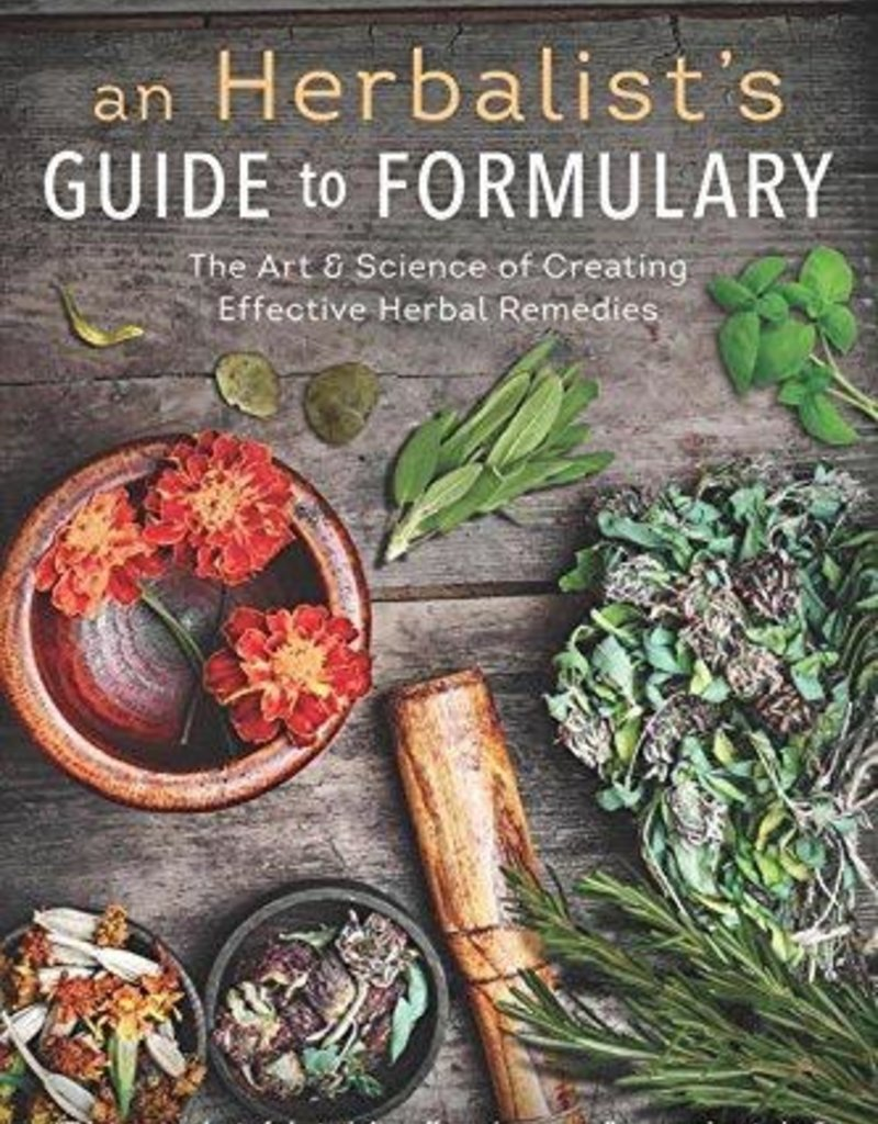 Herbalist Guide to Formulary - Holly Bellebuono