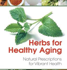 Herbs for Healthy Aging - David Hoffman