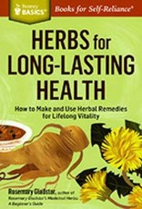 Herbs for Long-Lasting Health - Rosemary Gladstar