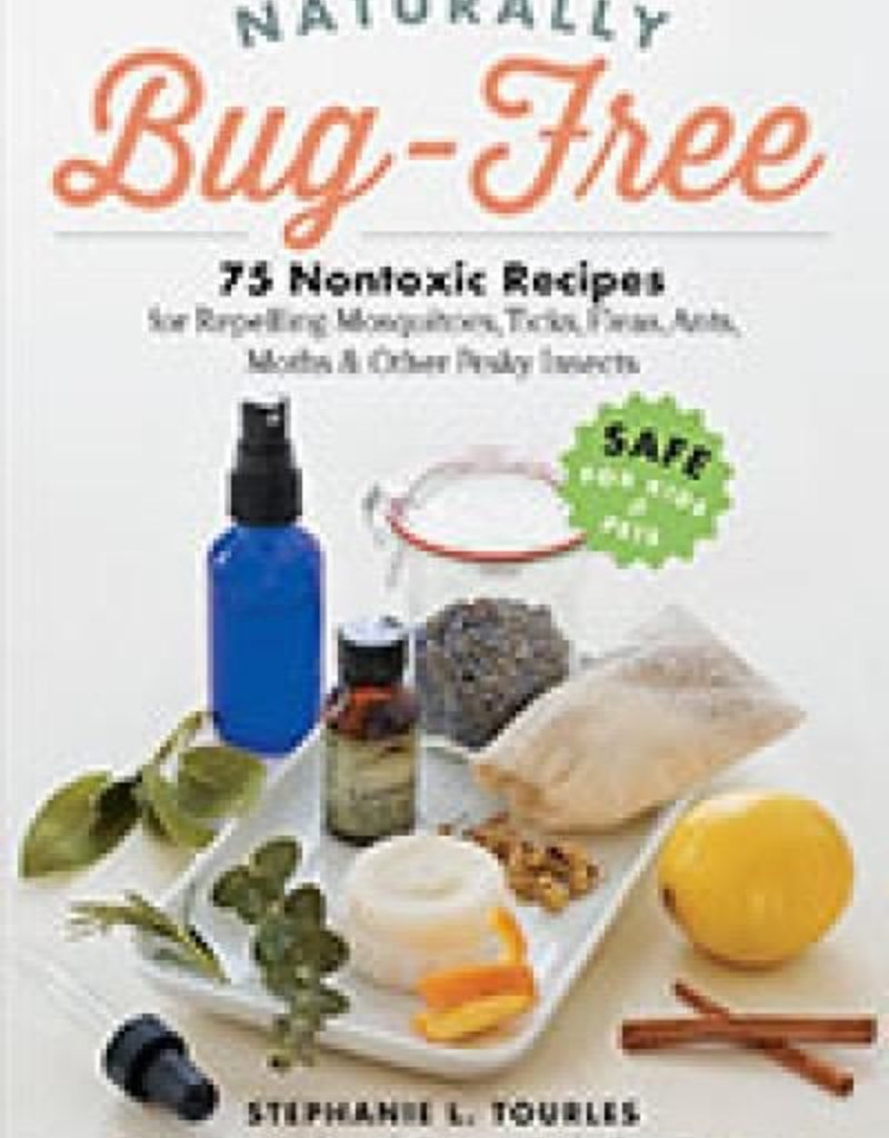 Naturally Bug-Free - Stephanie Tourles