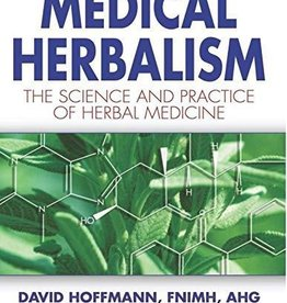 Medical Herbalism - David Hoffmann