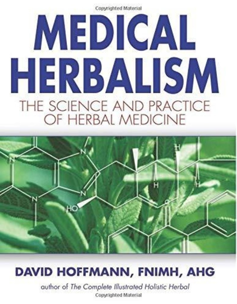 Medical Herbalism - David Hoffmann