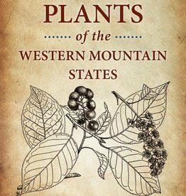 Medicinal Plants of the Western Mountain States - Charles Kane