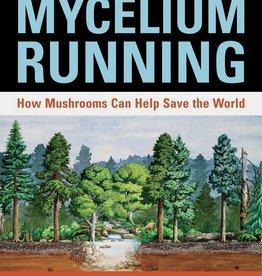 Mycelium Running - Paul Stamets