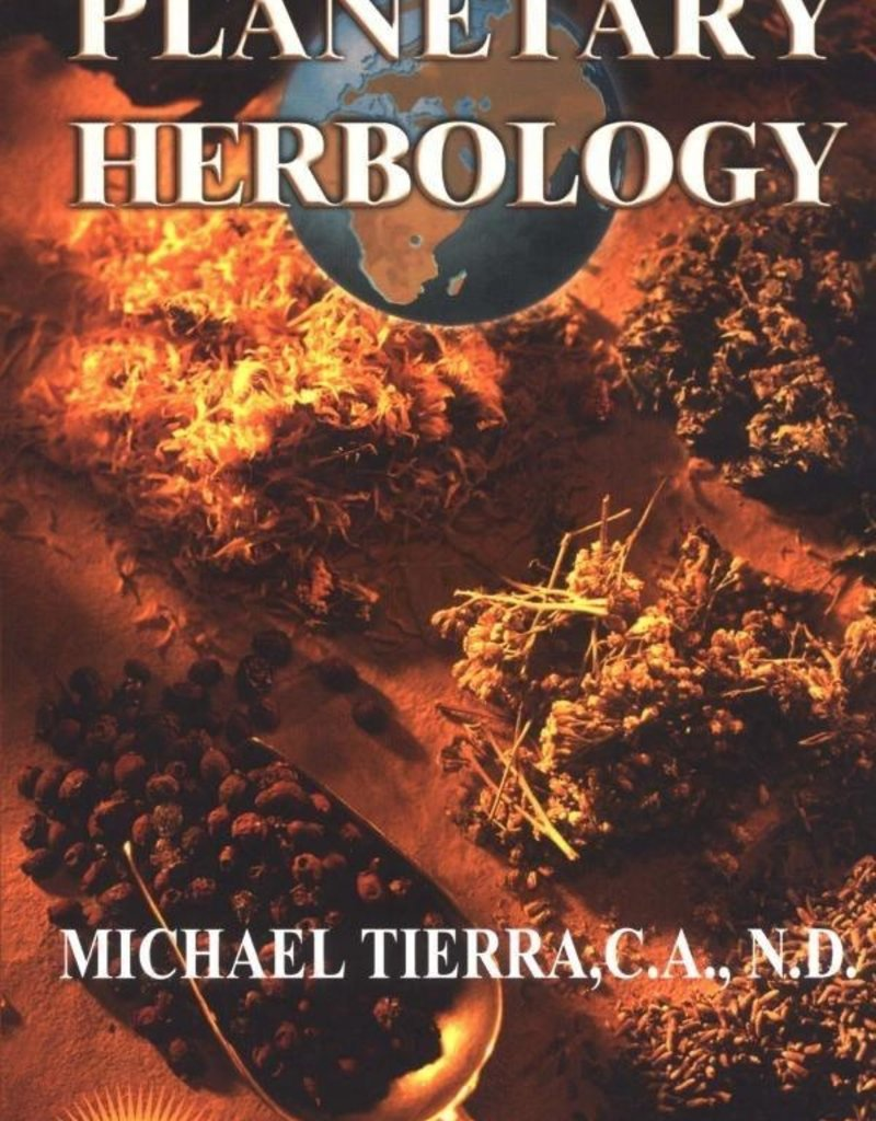 Planetary Herbology - Michael Tierra