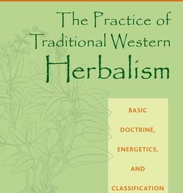 Practice of Traditional Western Herbalism - Matthew Woods