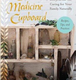 Sacred Medicine Cupboard - Anni Daulter