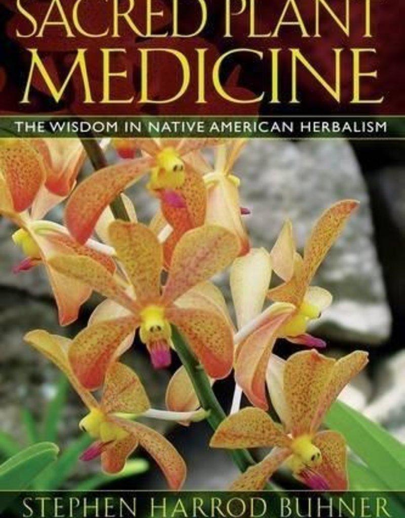Sacred Plant Medicine - Stephen Buhner