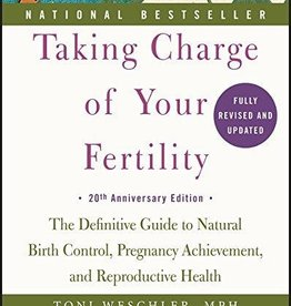 Taking Charge of Your Fertility - Toni Weschler