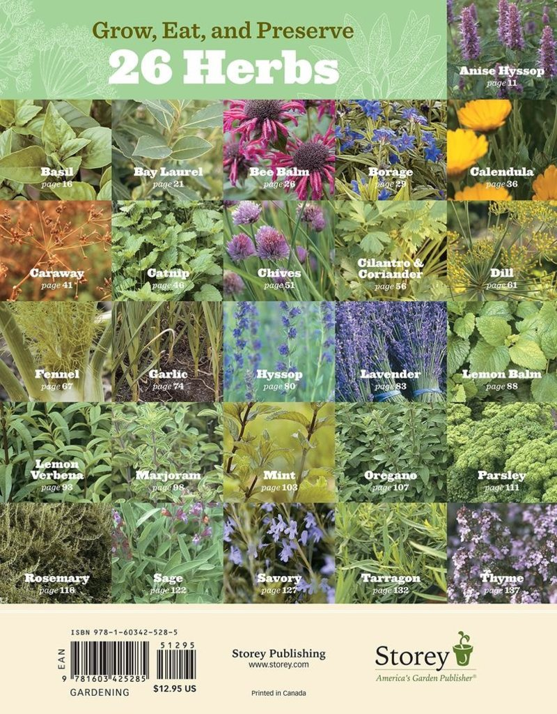 The Beginner's Guide to Edible Herbs: 26 Herbs Everyone Should Grow and Enjoy -  Charles W. G. Smith & Saxon Holt
