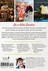 The Wildcrafted Cocktail - Ellen Zachos