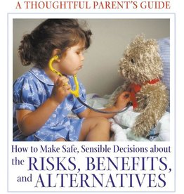 Vaccinations A Thoughtful Parent's Guide - Aviva Jill Romm