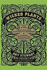 Wicked Plants - Amy Stewart
