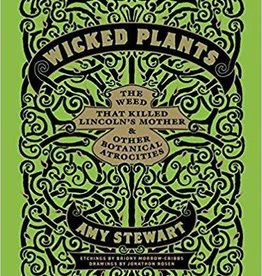 Wicked Plants - Amy Stewart