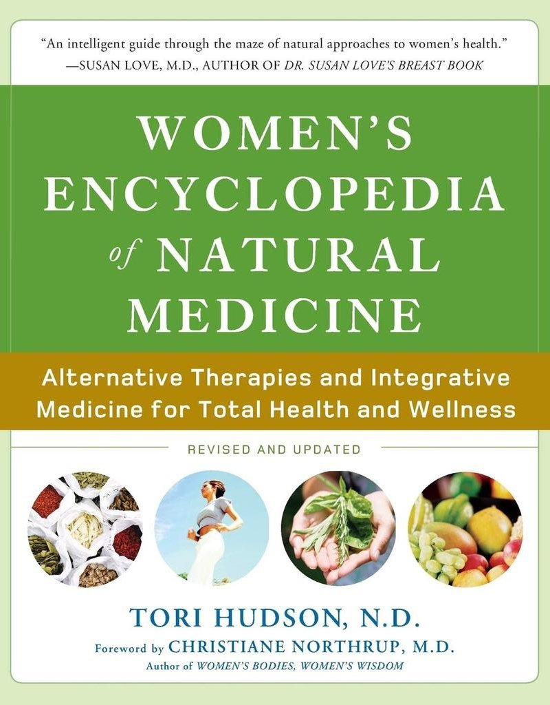 Women's Encyclopedia of Natural Medicine - Tori Hudson