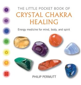 Little Pocket Book Of Crystal Chakra Healing - Philip Permutt