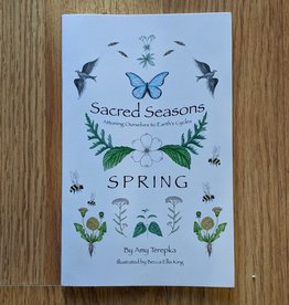 Sacred Seasons - Spring - Amy Terpka