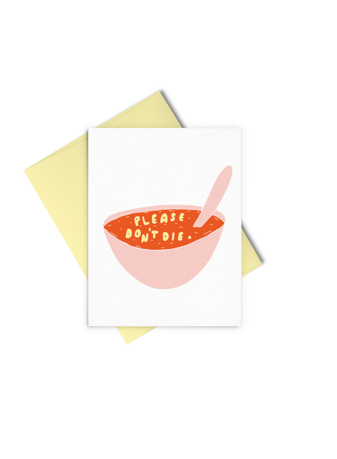 Don't Die Soup Card