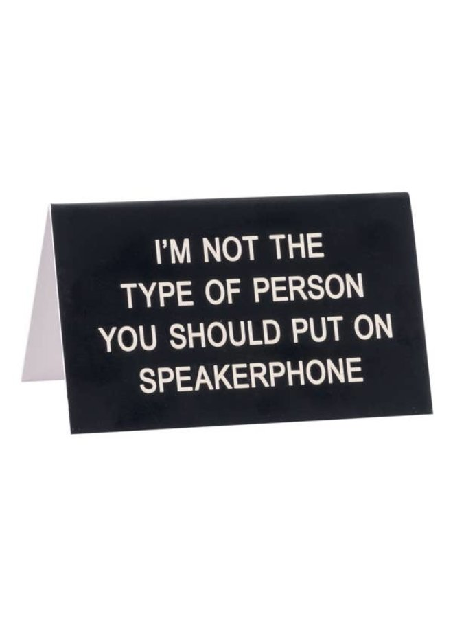 Speakerphone Desk Sign
