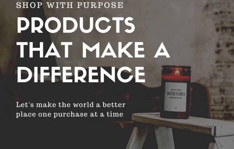 Products with a Purpose