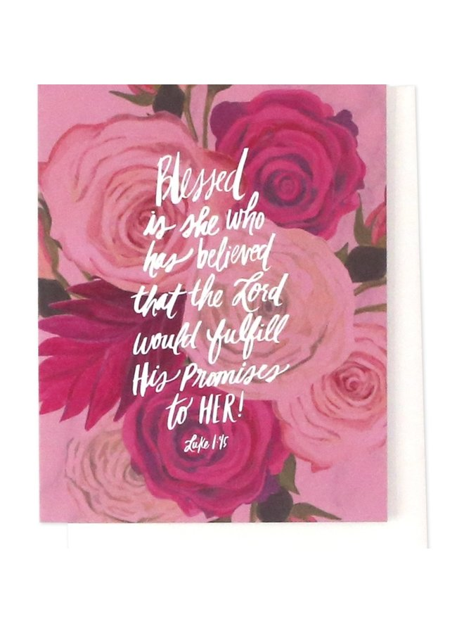 Blessed Is She Verse Greeting Card