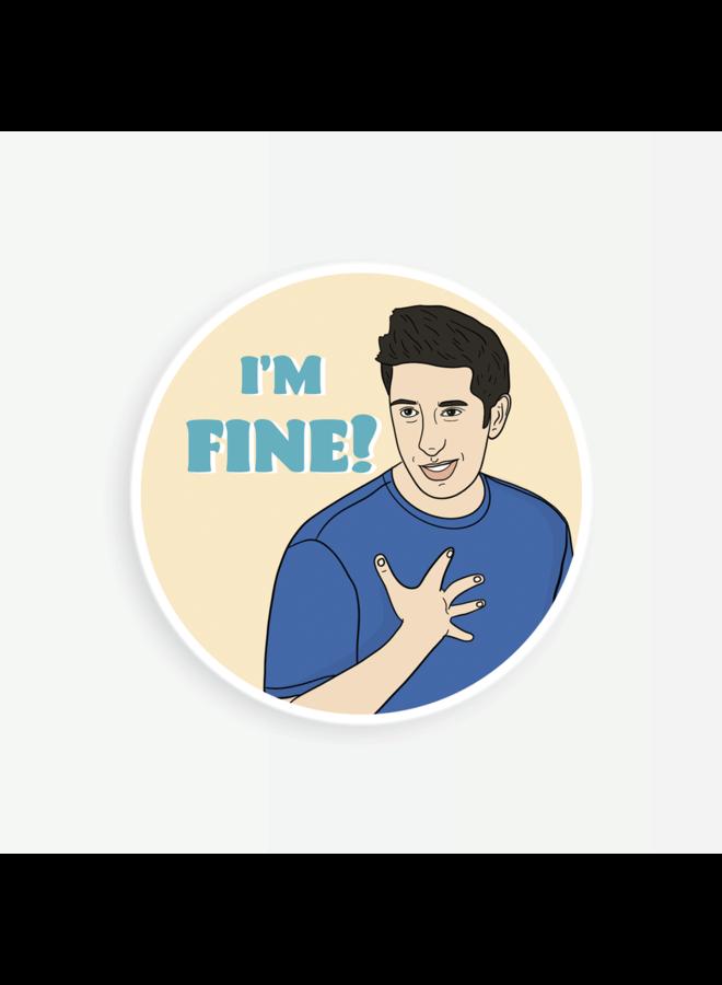 Ross I'm Fine Sticker