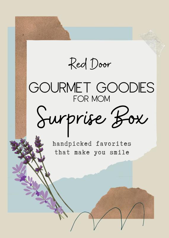 Red Door Gourmet Goodies for Mom- Red Door Surprise Box